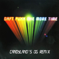 Daft Punk – One More Time (Trap Remix) – By Candyland