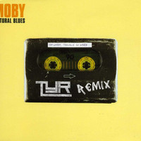 Moby – Natural Blues (Remix) – By TYR